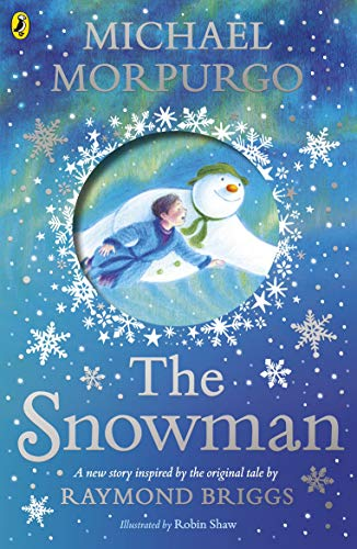 Noel Snowman - The Snowman: Inspired by the original story by Raymond Briggs
