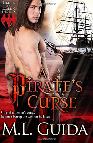 A Pirate's Curse (Legends of the Soaring Phoenix) (Volume 1) ebook
