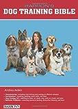 Barron's Dog Training Bible (Dog Bibles)