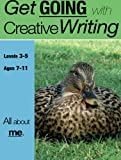 All About Me: Get Going with Creative Writing (and other forms of writing)