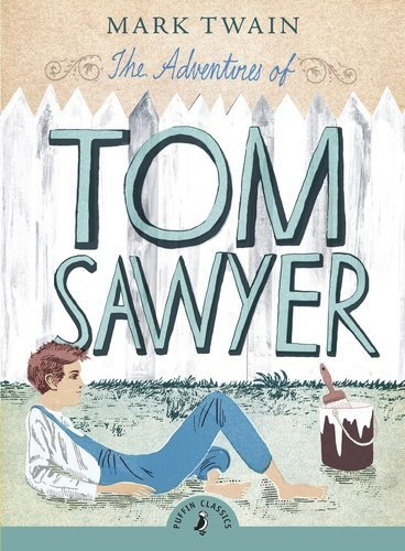The Adventures of Tom Sawyer (Puffin Classics) by Mark Twain (2008-03-27)