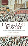 img - for Law As Last Resort: Prosecution Decision-Making in a Regulating Agency (Oxford Socio-Legal Studies) book / textbook / text book