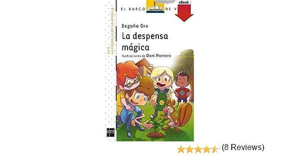 La despensa mágica (Kindle) (La pandilla de la ardilla nº 1)