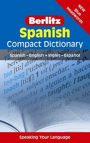 Spanish Compact - Spanish Compact Dictionary: Spanish-English Ingles-Espanol (Berlitz Compact Dictionary)