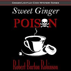 Sweet Ginger Poison Audiobook