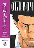 Old Boy: v. 3 of Tsuchiya, Garon on 19 December 2006