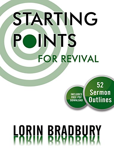 Starting Point for Revival: 52 Sermon Outlines - Kindle edition by