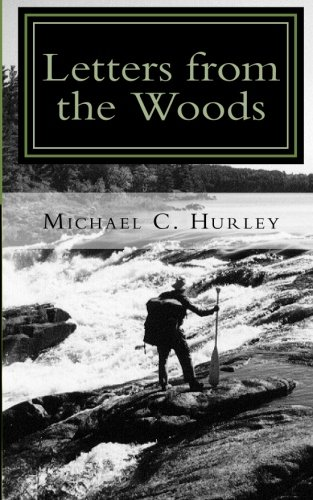 Download Letters from the Woods: Looking at Life Through the Window of Wilderness ebook