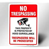 Large Video Surveillance Sign,No Trespassing Sign Private Property,10x14 Inch Rust Free Thick 30-mil Aluminum,Fade Resistant,Indoor or Outdoor Use for Home Business CCTV Security Camera