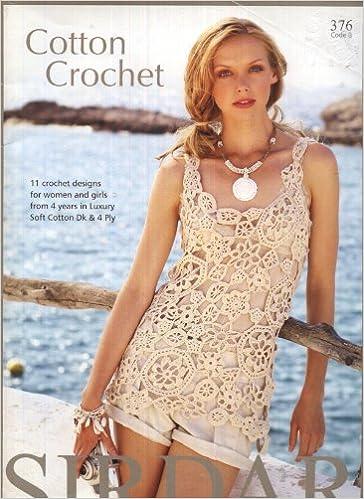 Sirdar Crochet Pattern Booklet 376 Cotton Crochet 11 Designs For
