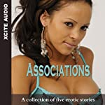 Associations: A Collection of Five Erotic Stories | Cathryn Cooper