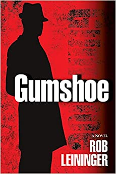 Gumshoe: A Novel (Mortimer Angel)