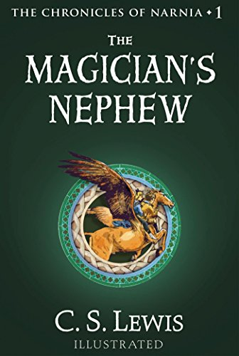 The Magician's Nephew: The Chronicles of Narnia by [Lewis, C.S.]