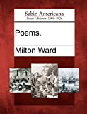 Poems, Milton Ward, 1275605079