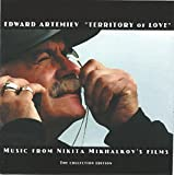 Territory of Love: Music from Nikita Mikhalkov's Films -- The Collection Edition