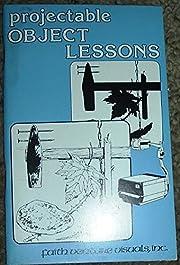 Projectable object lessons de Anna Sue…