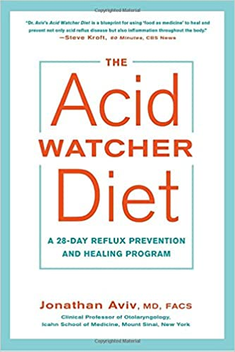 The acid watcher diet a 28 day reflux prevention and healing the acid watcher diet a 28 day reflux prevention and healing program jonathan aviv md facs 9781101905586 amazon books malvernweather Image collections