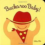 Buckaroo Baby, Libby Ellis, 081184269X