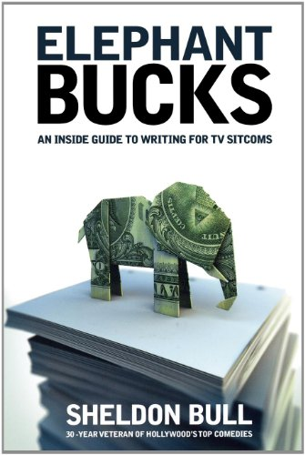 Elephant Bucks: An Insider's Guide to Writing for TV Sitcoms (Heineken Shirt)