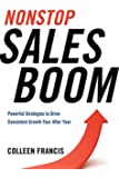 Nonstop Sales Boom: Powerful Strategies to Drive Consistent Growth Year After Year