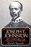 Joseph E. Johnston: A Civil War Biography (Norton Paperback)