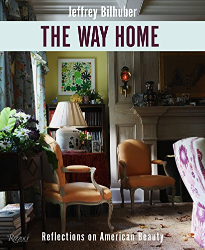 The Way Home: Reflections on American Beauty (Home Furnishings Reflections)