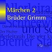 Märchen 2 | Brüder Grimm
