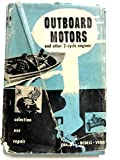 img - for Outboard Motors and Other Two-Cycle Engines book / textbook / text book