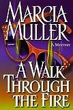 A Walk Through the Fire, Marcia Muller, 0892966882