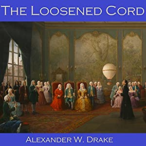 The Loosened Cord Audiobook