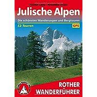 Julische Alpen: Die schönsten Wanderungen und Bergtouren. 53 Touren. Mit GPS-Tracks (Rother Wanderführer)