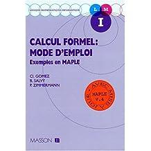 calcul formel: mode d'emploi. exemples en maple