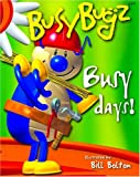 Busy Bugz Busy Days, Beth Harwood, 1592233139