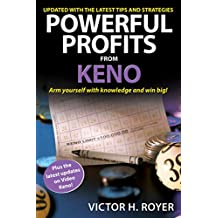 Powerful Profits From Keno: Arm Yourself With Knowledge and Win Big!