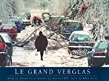 Le Grand Verglas, Mark Abley, 0887764797