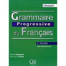 Grammaire progressive du français - Avancé: Avec 400 exercices + CD audio mp3