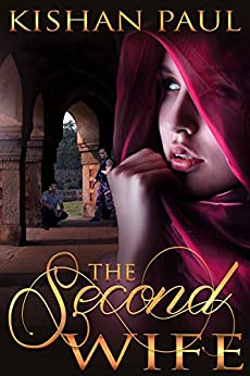 The Second Wife by [Paul, Kishan]
