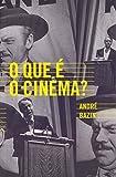 capa de O que É o Cinema