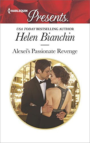 Alexei's Passionate Revenge (Harlequin Presents)