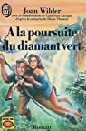 A la poursuite du diamant vert : Joan Wilder par Lanigan