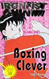 img - for Boxing Clever (Ironfist Chinmi - Kung Fu Boy) book / textbook / text book