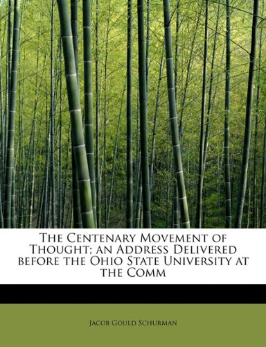Download The Centenary Movement of Thought; an Address Delivered before the Ohio State University at the Comm ebook
