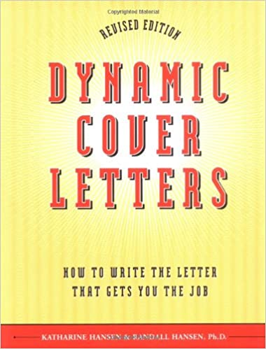 Dynamic cover letters revised katharine hansen randall hansen ph dynamic cover letters revised katharine hansen randall hansen phd 0028195082274 amazon books expocarfo