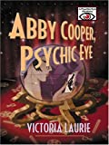 Abby Cooper, Psychic Eye, Victoria Laurie, 0786274689