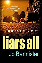 Liars All: A Brodie Farrell Mystery (Brodie Farrell Mysteries)