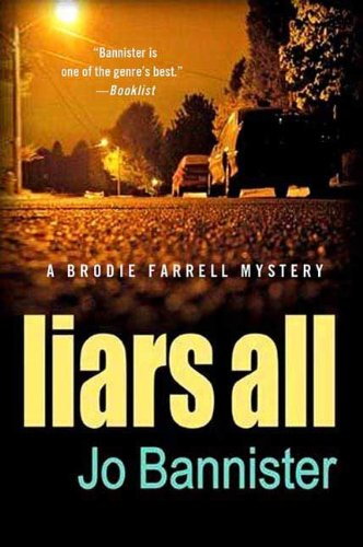 Liars All: A Brodie Farrell Mystery (Brodie Farrell Mysteries Book 9)