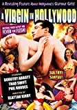 A Virgin in Hollywood - 1953 Steamy Secrets of Aspiring Actresses B/W