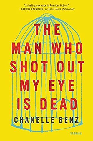 book cover of The Man Who Shot Out My Eye Is Dead