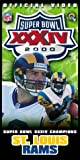 Super Bowl XXXIV - St. Louis Rams Championship Video [VHS]