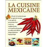 Cuisine mexicaine (la) 150 recettes